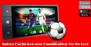 appli yeswefoot android, windows phone